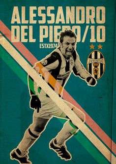 Egyptian designer Kareem Gouda designed a series of ten posters, 10 best players who wore the number 10 // Alessandro Del Piero // Juventus Football Ads, Football Drills, Football Stadiums, Vintage Football, Football Casuals, Soccer Art, Soccer Poster, Good Soccer Players, Football Players