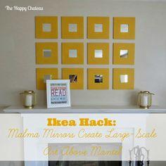 The Happy Chateau: Ikea Hack: Malma Mirrors Above the Mantel