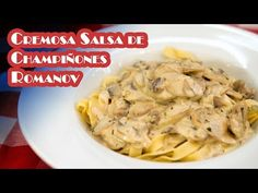 Cremosa Salsa de Champiñones Romanov Receta Basica Gourmet - YouTube Meat, Chicken, Youtube, Food, Pasta Sauces, Caldo De Pollo, Dressings, Juices, Pasta Types