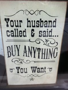 Said my husband.....NEVER!