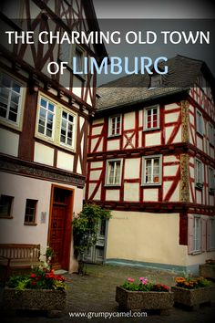 Here's why this is one of the prettiest towns in Germany: http://www.grumpycamel.com/old-town-limburg