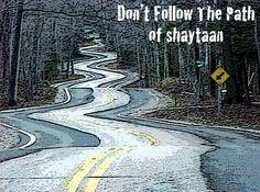 Don't follow the Satan