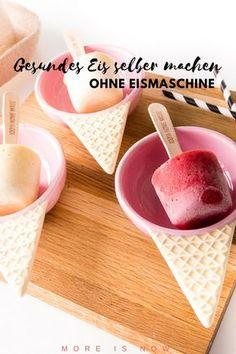 Gesundes Eis ohne raffinierten Zucker und Eismaschine selber machen #rezept #zuckerfrei #selbermachen