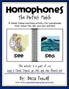 FREE Homophones - The Perfect Match {/ee/ and /ea/ patterns} on TPT! A tennis theme matching activity for whole class, small group, or center work on homophones!