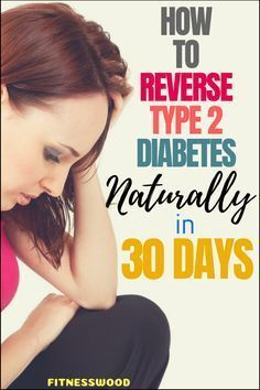 How to Reverse Type 2 Diabetes Naturally in 30 Days Beat Diabetes, Causes Of Diabetes, Cure Diabetes Naturally, Growth Factor, Diabetes Treatment, Blood Sugar, 30 Day, Fun To Be One