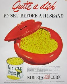Quite A Dish In the Green Giant wasn't just fresh corn off the cob, it was quite a dish for ladies to set before their husbands. Funny Vintage Ads, Vintage Humor, Vintage Advertisements, Vintage Food, Canned Meat, Canned Corn, Just Fresh, General Mills, Best Ads