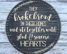 handmade wood signs & home decor by SignsbyJen on Etsy They Broke Bread Sign, Christian Wall Decals, Wood Signs Home Decor, Bible Verse Wall Art, Painted Wood Signs, Room Signs, Vinyl Wall Decals, Handmade, Etsy