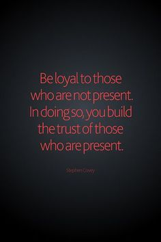 Amen! Loyalty is number one in business and life! Thank you to all who've been loyal to me! Stacyg.myitworks.com women in business, women business owners