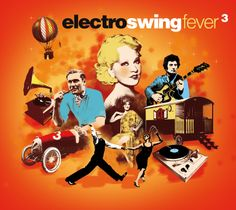 Electro Swing Fever 3 - Le plus tendance des phénomènes électro ! The best of Electro Swing Music ! https://itunes.apple.com/fr/album/electro-swing-fever-vol.-3/id807827609 #ParovStelar #ChineseMan #AloeBlacc #Deluxe #TapeFive #AliceFrancis #BartBaker #ElectroSwing #Lounge