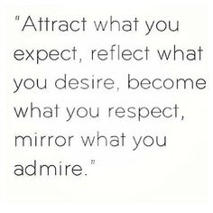 "Love this! ""become what you respect, mirror what you admire"" #rescue"