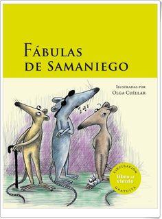 """Fábulas"" de Félix María Samaniego Felix Maria Samaniego, Antonio Garcia, Cover, Books, Reading, Clarice Lispector, Children's Literature, Invisible Ink, Poetry For Kids"