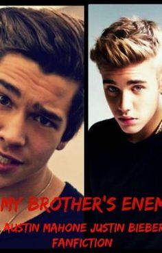 "Read ""My Brother's Enemy (austin mahone/justin bieber fanfiction) - Author Note"" #wattpad #fanfiction"