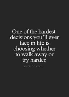 I choose to walk away.