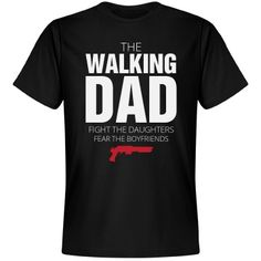 The Walking Dad Parody | Design a custom zombies parody t-shirt for your Dad who likes zombies, or the walking dead, as those savvy to the horror genre call them. Custom shirts make great gifts to give Daddy on Fathers Day!
