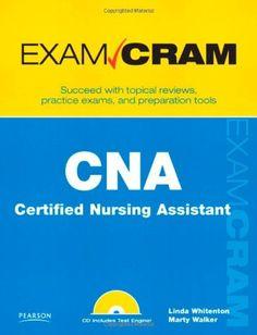 Bestseller Books Online CNA Certified Nursing Assistant Exam Cram Linda Whitenton, Marty Walker $15.59  - http://www.ebooknetworking.net/books_detail-0789739348.html