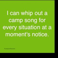 What's your favorite camp song?