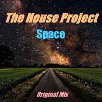 The House Project - Space (Original Mix) by thehouseproject2 on SoundCloud