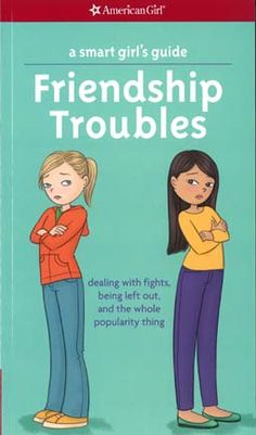 Smart Girl's Guide: Friendship Troubles (Revised)