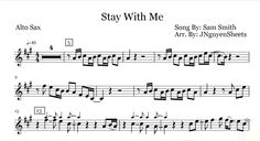 Stay With Me - Sam Smith (Saxophone Sheet Music) Saxophone Sheet Music, Sam Smith, If I Stay, Songs, Math, Violin, Musica, Sheet Music, Math Resources