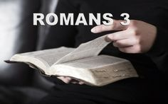 Romans 3:21-26 (ESV) But now the righteousness of God has been manifested apart from the law, although the Law and the Prophets bear witness to it— the righteousness of God through faith in Jesus Christ for all who believe. For there is no distinction: for all have sinned and fall short of the glory of God, and are justified by his grace as a gift, through the redemption that is in Christ Jesus, whom God put forward as a propitiation by his blood, to be received by faith. This was to show…