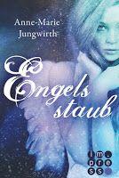 BeatesLovelyBooks : [Rezension] Anne-Marie Jungwirth - Engelsstaub
