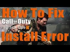 How to Fix Call of Duty Black Ops 2 Install Error - http://www.thehowto.info/how-to-fix-call-of-duty-black-ops-2-install-error/
