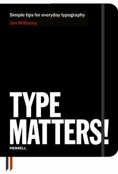 Type Matters! by Jim Williams, http://www.amazon.co.uk/dp/1858945674/ref=cm_sw_r_pi_dp_4sDQsb07ZNC1R