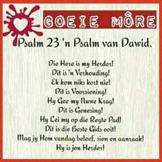 Bible Quotes, Words Quotes, Rapture Ready, Evening Greetings, Afrikaanse Quotes, Goeie More, Psalm 23, Special Quotes, Day Wishes