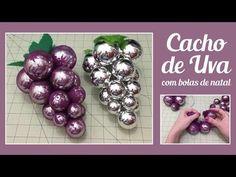 Cacho de Uva com bola de natal - YouTube