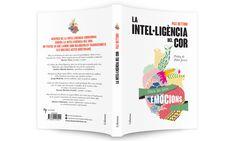 l·lustració de la coberta del llibre de no ficció de Pax Dettoni La intel·ligència del cor. Client: Columna Data: 2014
