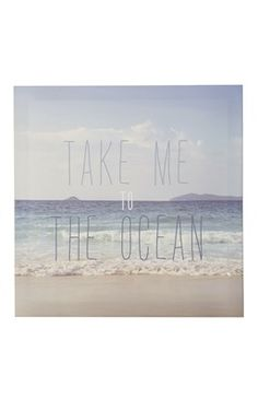 """""""Take Me To The Ocean"""" Poster"""