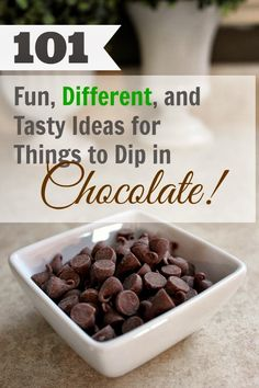 Everything tastes better dipped in chocolate! Well, almost everything... See if you're brave enough to try some of these interesting ideas!