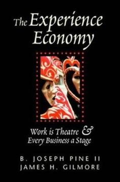 The Experience Economy: Work Is Theater & Every Business ... https://www.amazon.com/dp/0875848192/ref=cm_sw_r_pi_dp_x_HGsZzbVCMKHH7