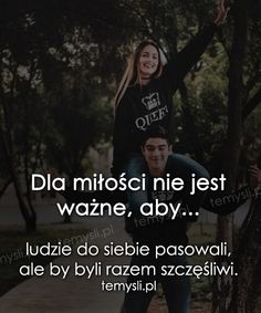 TeMysli.pl - Inspirujące myśli, cytaty, demotywatory, teksty, ekartki, sentencje Mottos, Proverbs, Life Is Good, Don't Forget, Crying, Texts, Relationships, Poetry, Sad
