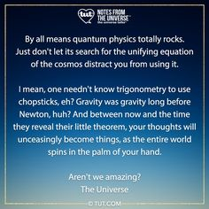 Thoughts become things, incidentally is the equation they're looking for. But let's not ruin it for them (scientists can be so grouchy). Don't Let, Let It Be, Mike Dooley, Trigonometry, Quantum Physics, Self Development, Ruin, Scientists, Equation