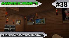 MINECRAFT O Explorador de mapas #38-E