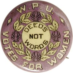 Woman Suffrage Buttons One of the more popular forms of suffrage artifacts was the button or badge. Most of the larger and many of the smaller organizations produced buttons of some sort, generally emblazoned with their official colors.