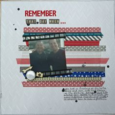 What a great use of Washi Tape! Love this layout Liz made with a washi-tape background.