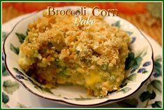 Sweet Tea and Cornbread: Broccoli Corn Bake!