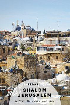 Israel - Die 1000 Facetten von Jerusalem