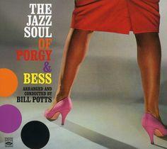 Bill Potts - Jazz Soul Of Porgy & Bess