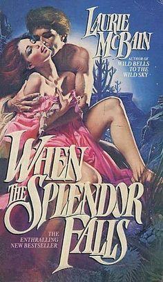 When the Splendor Falls by Laurie McBain