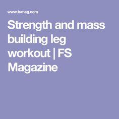 Strength and mass building leg workout  | FS Magazine