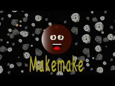 Makemake Song for Kids/Dwarf Planet Makemake Songs for Children Continents Song, Planet Song, Axial Tilt, Space Probe, Dwarf Planet, Our Solar System, Kids Songs, Ultra Violet, Kids Learning