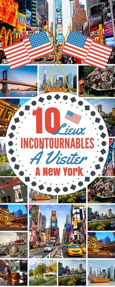 10 Lieux Incontournables à Visiter A New York