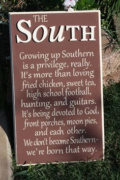 Being Southern is a Privilege - Handcrafted Rustic Wood Sign