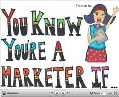 You know you're a marketer if you give your kids ideas on how to market their lemonade stand! Click through for more fun marketingisms...