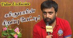 சசிகுமாரின் சிறப்பு பேட்டி!! (Video)  http://cinema.dinamalar.com/tamil_cinema_video.php?id=20816=V
