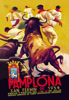 Pamplona, San Fermin by Charles Dana Gibson - Art Print San Fermin Pamplona, Pamplona Spain, Charles Dana Gibson, Vintage Travel Wedding, Running Of The Bulls, Mexico Art, Travel Ads, Advertising Poster, Vintage Travel Posters