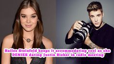 Hailee Steinfeld keeps it accommodating cool as she DENIES dating Justin...